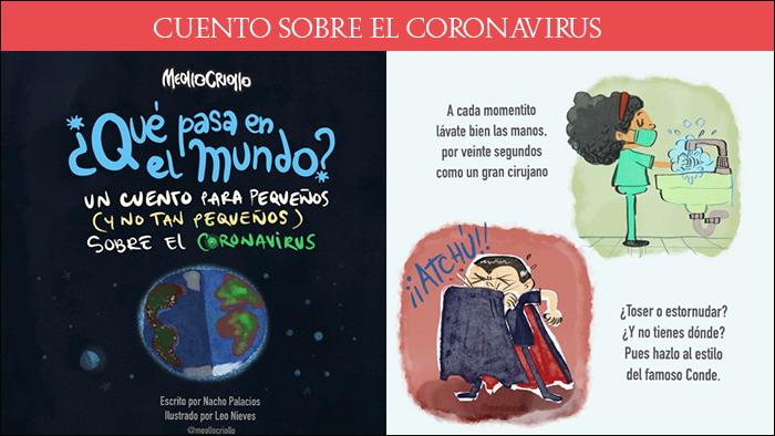 Cuento para pequeños y no tan pequeños sobre el coronavirus